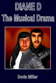 DIANE D (the Musical Drama)
