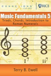 Music Fundamentals 5: Triads, Chords, Introduction to Roman Numerals