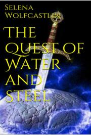 The Quest of Water and Steel (Gothos Rising)