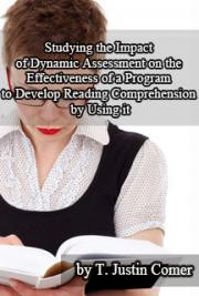 Studying the Impact of Dynamic Assessment on the Effectiveness of a Program to Develop Reading Comprehension by Using It