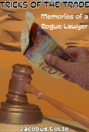 Tricks of Trade - Memories of a Rogue Lawyer