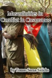Masculinities in conflict in Casamance