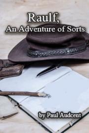 Raulf, an Adventure of Sorts