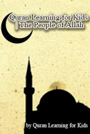 The People of Allah |  Quran Learning for Kids