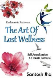 Redeem & Reinvent the Art of Lost Wellness