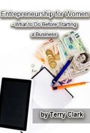 Entrepreneurship for Women: What to do Before Starting a Business
