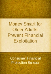 Money Smart for Older Adults: Prevent Financial Exploitation