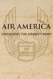 Air America Upholding the Airmen's Bond