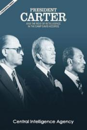 President Carter and the Role of Intelligence in the Camp David Accords Interactive Website.