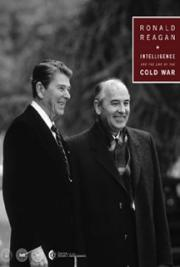 Ronald Reagan: Intelligence and the End of the Cold War