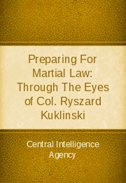 Preparing for Martial Law: Through the Eyes of Col. Ryszard Kuklinski