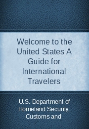 Welcome to the United States A Guide for International Travelers
