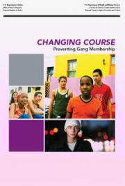 Changing Course: Preventing Gang Membership