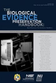 Biological Evidence Preservation Handbook: Best Practices for Evidence Handlers