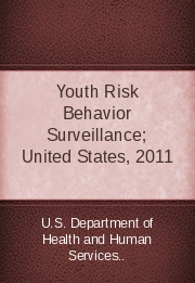 Youth Risk Behavior Surveillance; United States, 2011