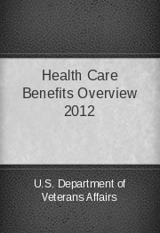 Health Care Benefits Overview 2012