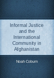Informal Justice and the International Community in Afghanistan