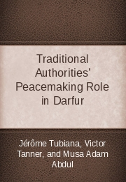 Traditional Authorities' Peacemaking Role in Darfur