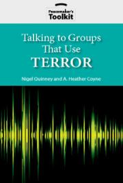 Talking to Groups That Use Terror
