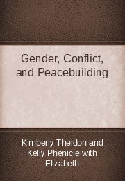 Gender, Conflict, and Peacebuilding