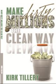 Make Dirty Millions the Clean Way
