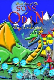 Book One of the Sons of Odin: Odin's Awakening