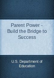 Parent Power - Build the Bridge to Success