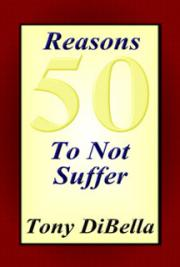 50 Reasons to Not Suffer