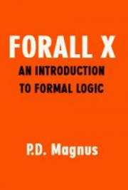 Forall X: An Introduction to Formal Logic