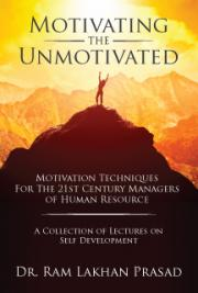 Motivating the Unmotivated