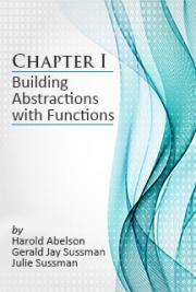 Chapter 1: Building Abstractions with Functions
