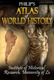 Philip's Atlas of World History