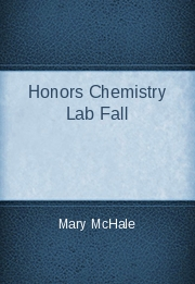 Honors Chemistry Lab Fall