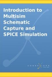 Introduction to Multisim Schematic Capture and SPICE Simulation