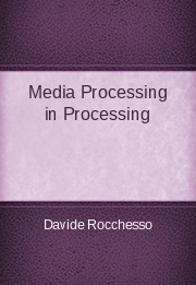 Media Processing in Processing