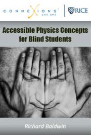 Accessible Physics Concepts for Blind Students