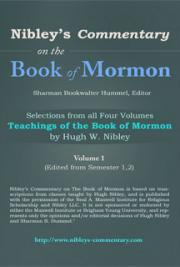 Nibley's Commentary on the Book of Mormon, Volume 1