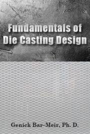 Fundamentals of Die Casting Design