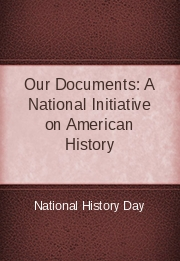 Our Documents: A National Initiative on American History