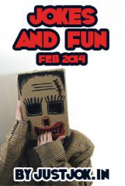 Jokes and Fun Feb 2014 JustJok.In