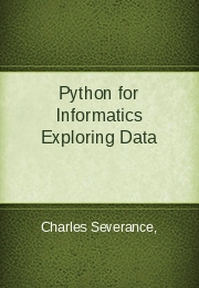 Python for Informatics Exploring Data