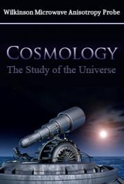 Cosmology: The Study of the Universe
