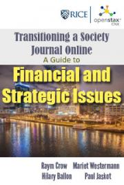 Transitioning a Society Journal Online: A Guide to Financial and Strategic Issues