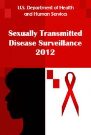 Sexually Transmitted Disease Surveillance 2012