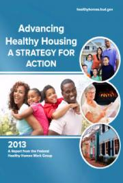 Advancing Healthy Housing A Strategy for Action