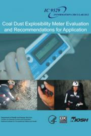 Coal Dust Explosibility Meter Evaluation and Recommendations for Application