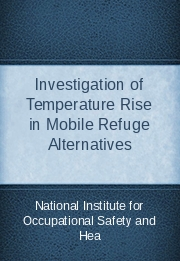 Investigation of Temperature Rise in Mobile Refuge Alternatives