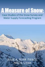 A Measure of Signal: Case Studies of the Snow Survey and Water Supply Forecasting Program