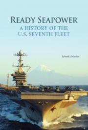 Ready Seapower: A History of the U.S. Seventh Fleet