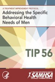 Addressing the Specific  Behavioral Health  Needs of Men